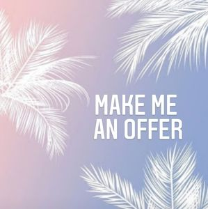 Other - Make me an offer~